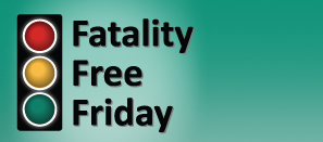 Fatality Free Friday